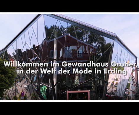 So präsentiert sich das Gewandhaus Gruber in Erding Der neue Gewandhaus Film ist da
