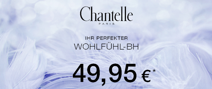 Chantelle Wohlfühlaktion