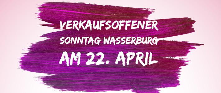 Verkaufsoffener Sonntag Am 22. April in Wasserburg