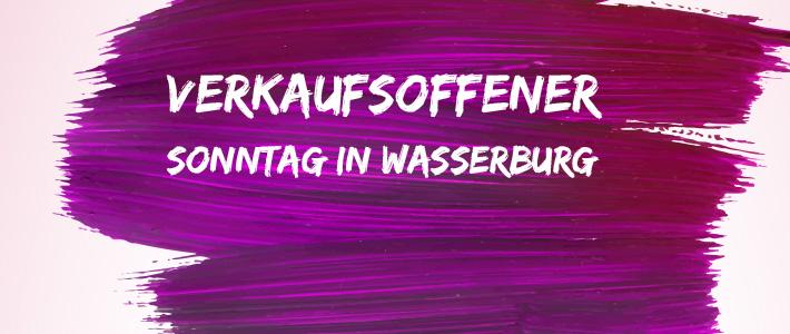 Verkaufsoffener Sonntag am 24. November in Wasserburg