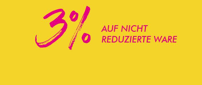 3% Nachlass auf nicht reduzierte Ware